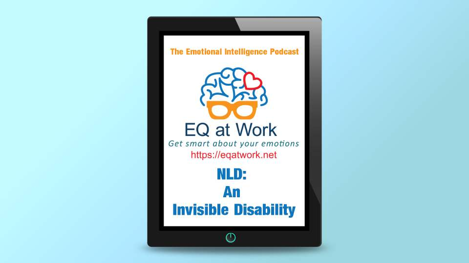 S1-Ep5 Nonverbal Learning Disability – An Invisible Disability